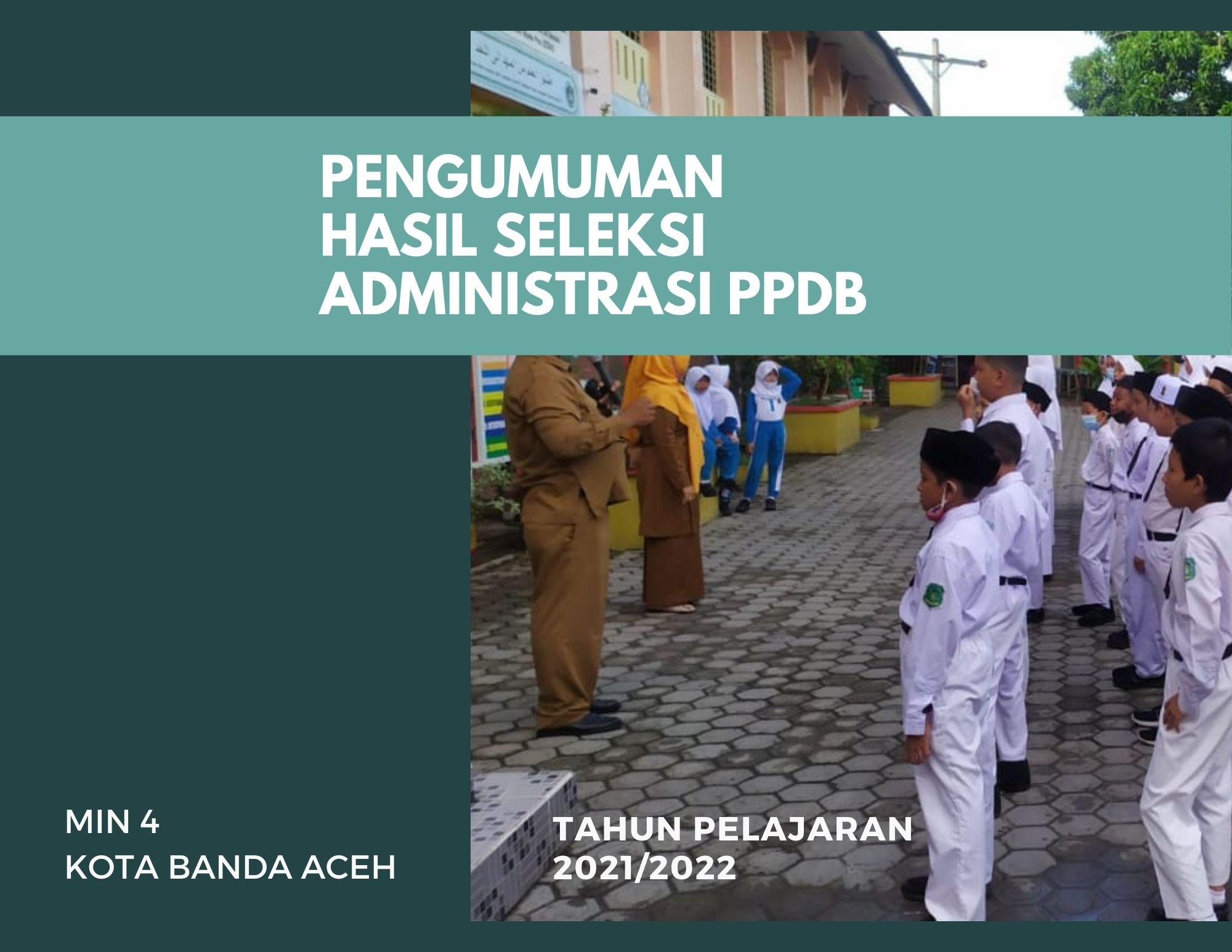 Hasil Seleksi Administrasi Ppdb Min 4 Kota Banda Aceh